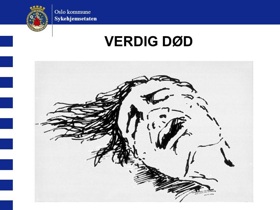 Oslo kommune Sykehjemsetaten Definisjon Med livsforlengende behandling menes i denne sammenheng all behandling og alle tiltak som kan utsette en pasients død.