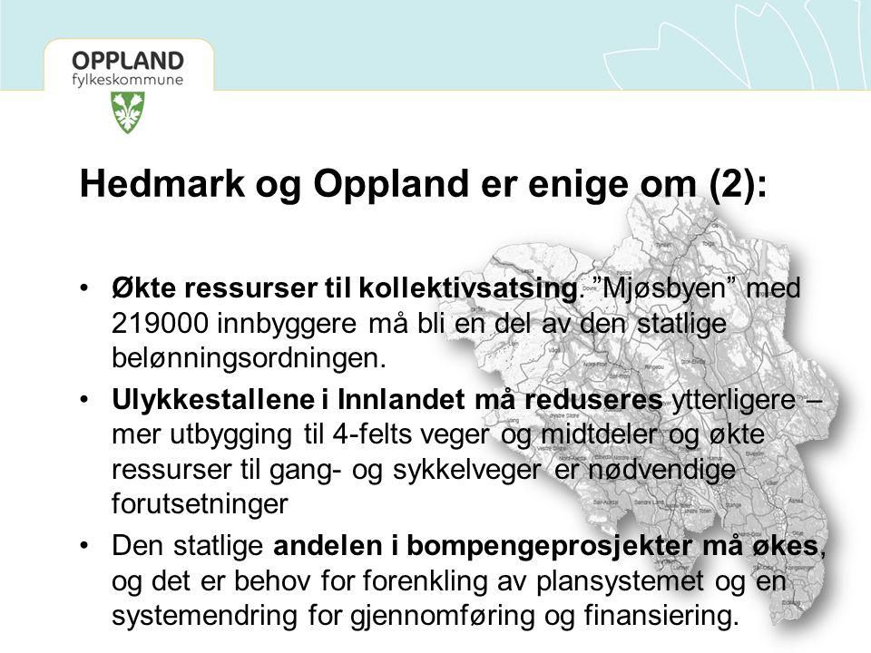 """Hedmark og Oppland er enige om (2): Økte ressurser til kollektivsatsing. """"Mjøsbyen"""" med 219000 innbyggere må bli en del av den statlige belønningsordn"""