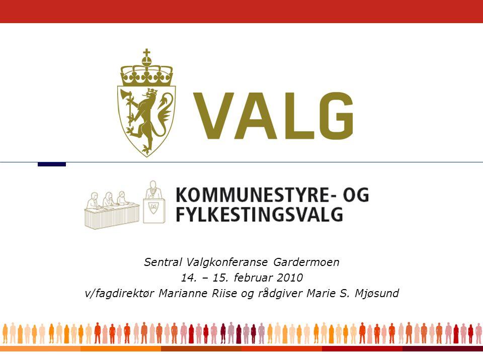 1 Sentral Valgkonferanse Gardermoen 14. – 15.