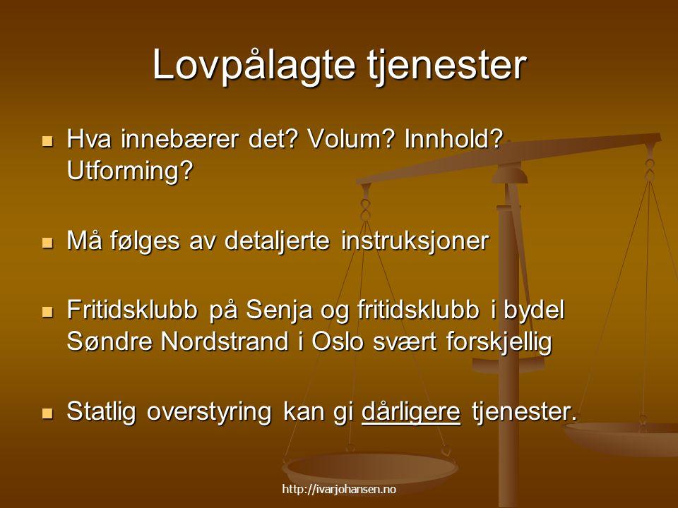 http://ivarjohansen.no Generalist/ Oppgavedifferensiering Skal alle kommuner ha samme oppgaver.