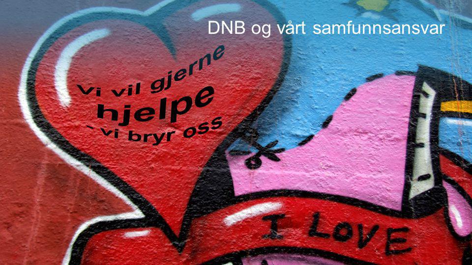DNB og vårt samfunnsansvar