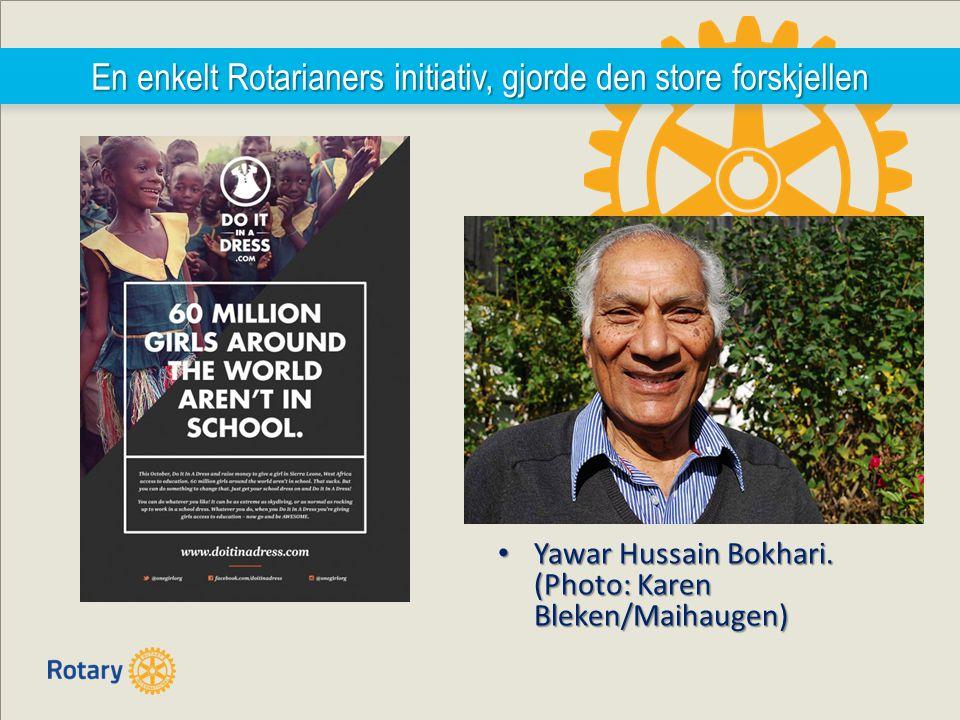 En enkelt Rotarianers initiativ, gjorde den store forskjellen Yawar Hussain Bokhari.