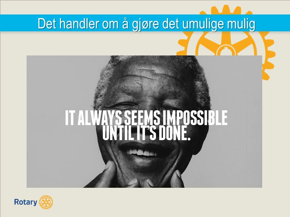 Det handler om å gjøre det umulige mulig