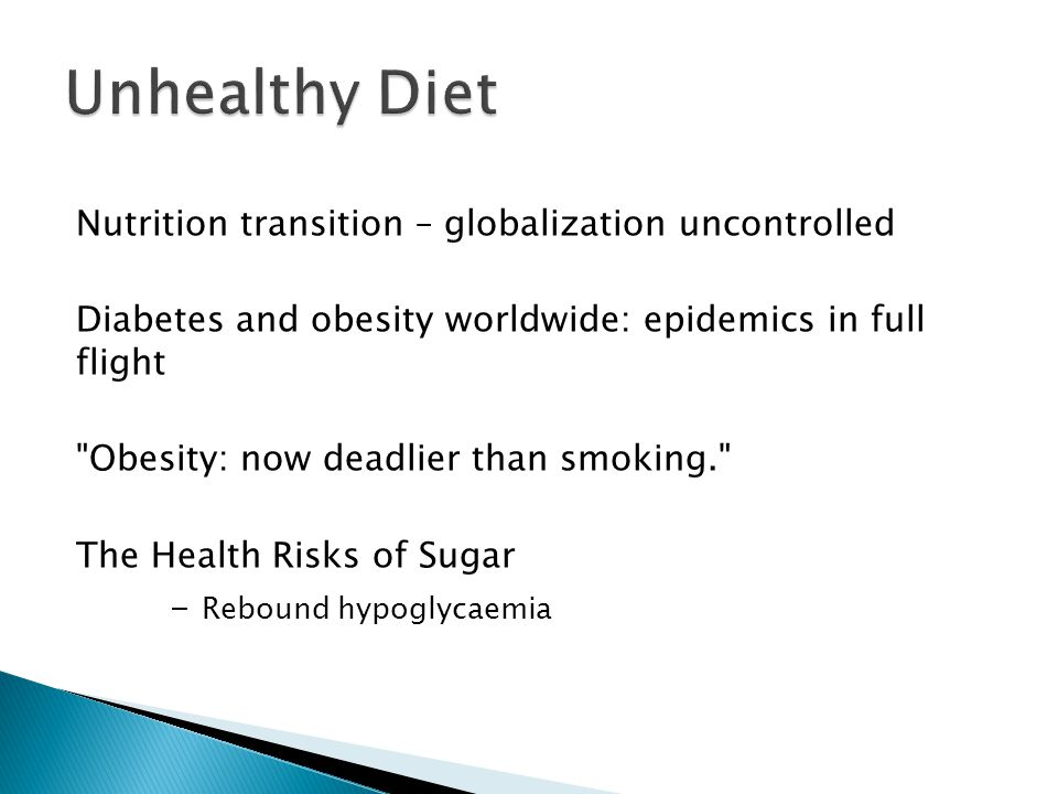 Nutrition transition – globalization uncontrolled Diabetes and obesity worldwide: epidemics in full flight