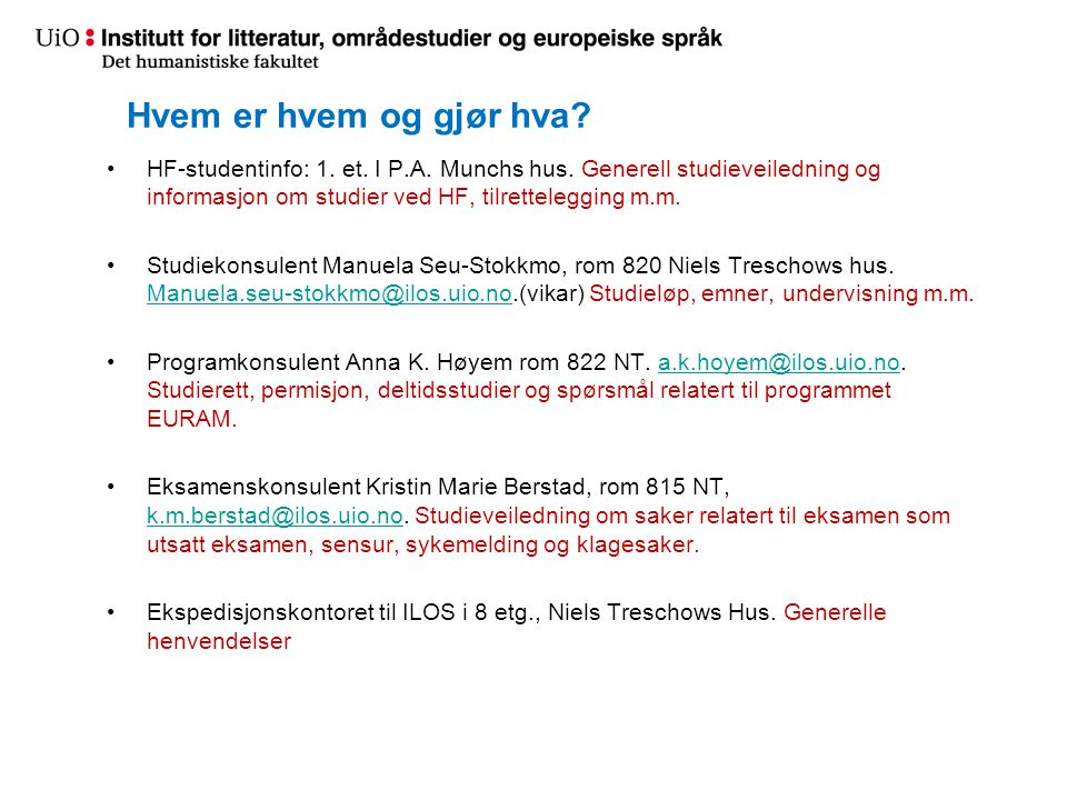 Hvem er hvem og gjør hva.HF-studentinfo: 1. et. I P.A.