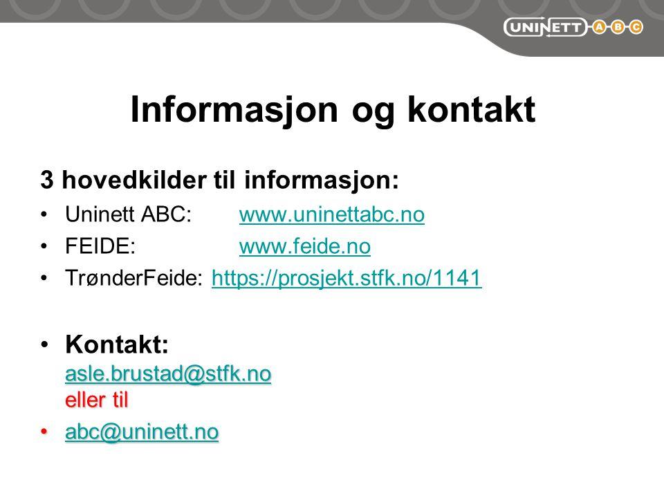 Informasjon og kontakt 3 hovedkilder til informasjon: Uninett ABC: www.uninettabc.nowww.uninettabc.no FEIDE: www.feide.nowww.feide.no TrønderFeide: https://prosjekt.stfk.no/1141https://prosjekt.stfk.no/1141 asle.brustad@stfk.no asle.brustad@stfk.no eller tilKontakt: asle.brustad@stfk.no eller til asle.brustad@stfk.no abc@uninett.noabc@uninett.noabc@uninett.no