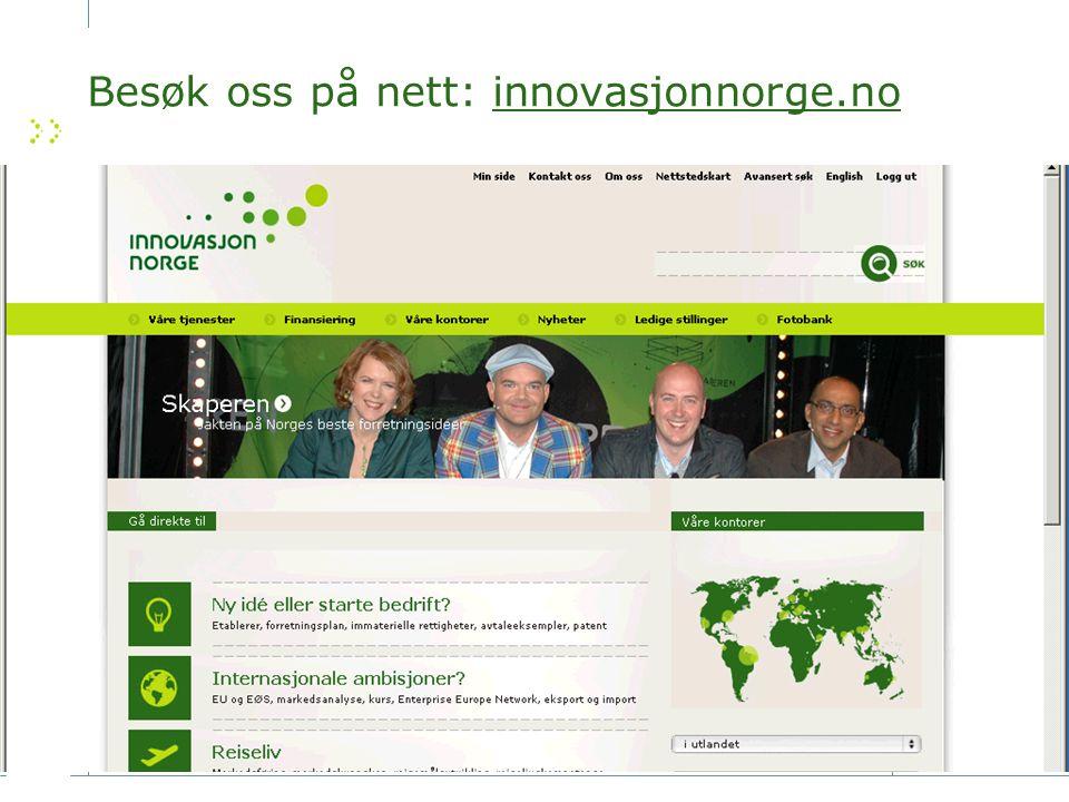 Besøk oss på nett: innovasjonnorge.no Med vennlig hilsen
