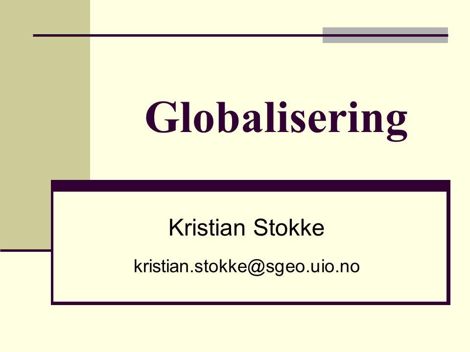 Antagelser om globalisering Globalisering virker økonomisk homogeniserende/regionaliserende Globalisering virker økonomisk homogeniserende/regionaliserende Globalisering underminerer/underminerer ikke nasjonalstaten Globalisering underminerer/underminerer ikke nasjonalstaten Globalisering utvisker/forsterker kulturelle forskjeller Globalisering utvisker/forsterker kulturelle forskjeller Globalisering skaper økt sosialt likhet/ulikhet Globalisering skaper økt sosialt likhet/ulikhet Globalisering utvisker/forsterker geografiske forskjeller Globalisering utvisker/forsterker geografiske forskjeller