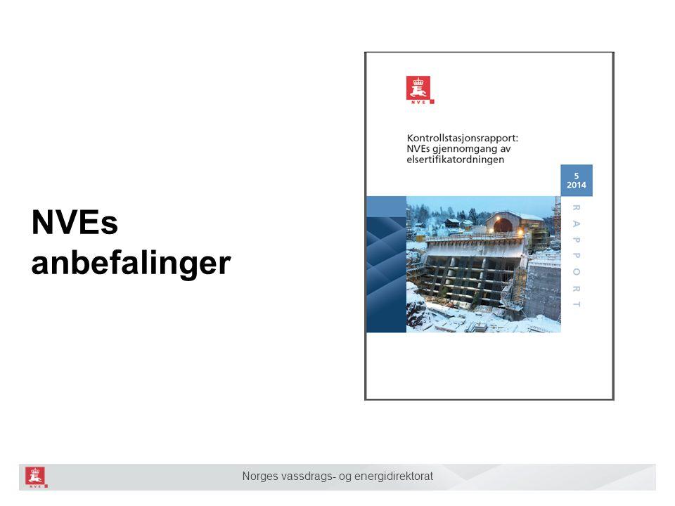 Norges vassdrags- og energidirektorat NVEs anbefalinger