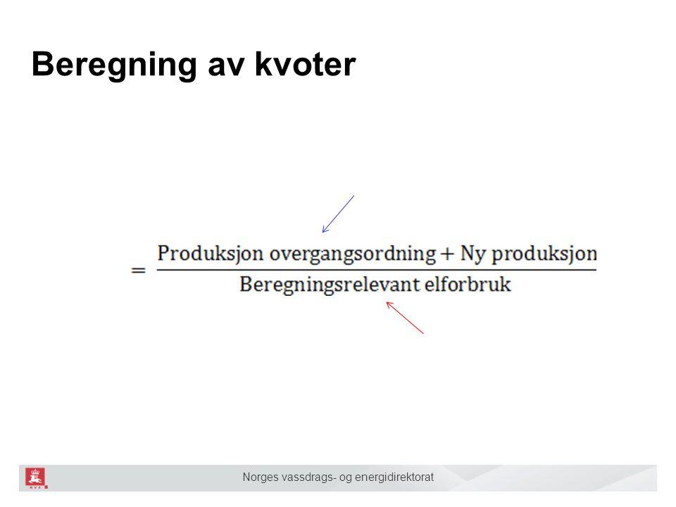 Norges vassdrags- og energidirektorat Beregning av kvoter