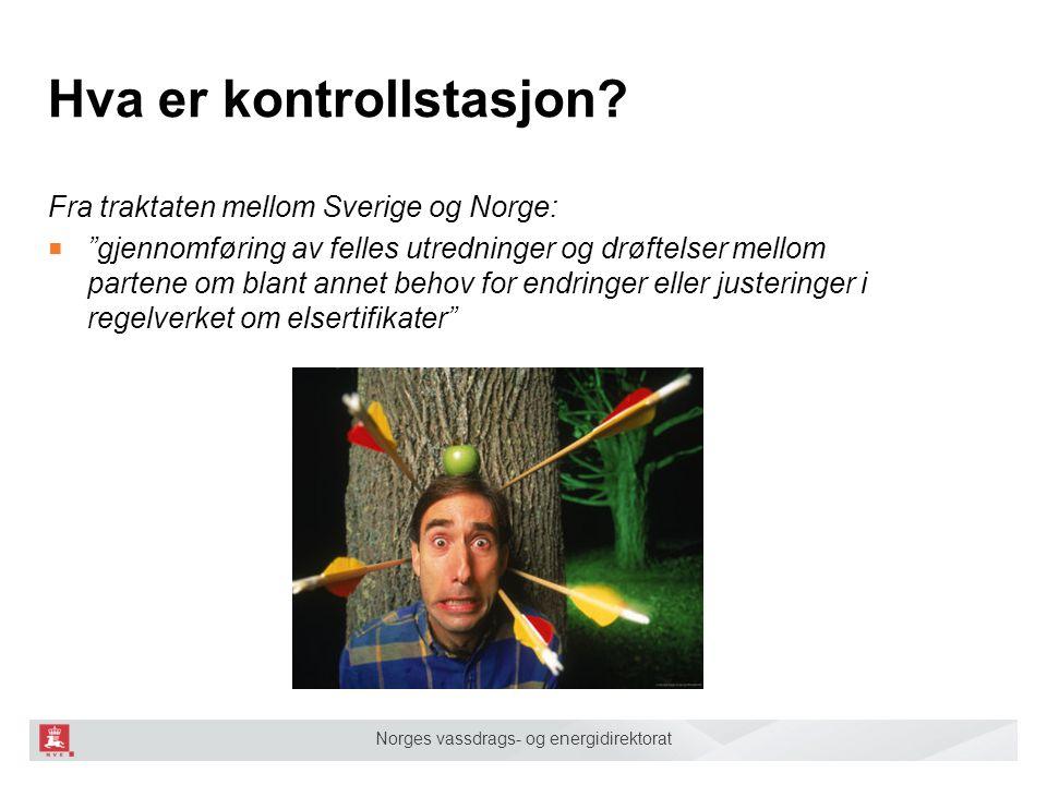 """Norges vassdrags- og energidirektorat Hva er kontrollstasjon? Fra traktaten mellom Sverige og Norge: ■ """"gjennomføring av felles utredninger og drøftel"""