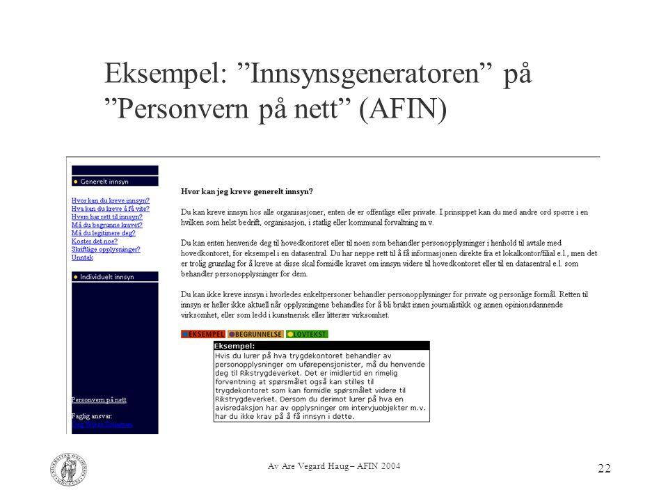 """Av Are Vegard Haug – AFIN 2004 22 Eksempel: """"Innsynsgeneratoren"""" på """"Personvern på nett"""" (AFIN)"""