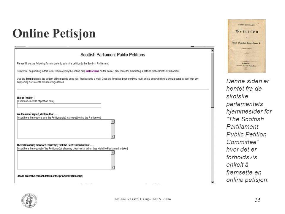 """Av Are Vegard Haug – AFIN 2004 35 Online Petisjon Denne siden er hentet fra de skotske parlamentets hjemmesider for """"The Scottish Partliament Public P"""