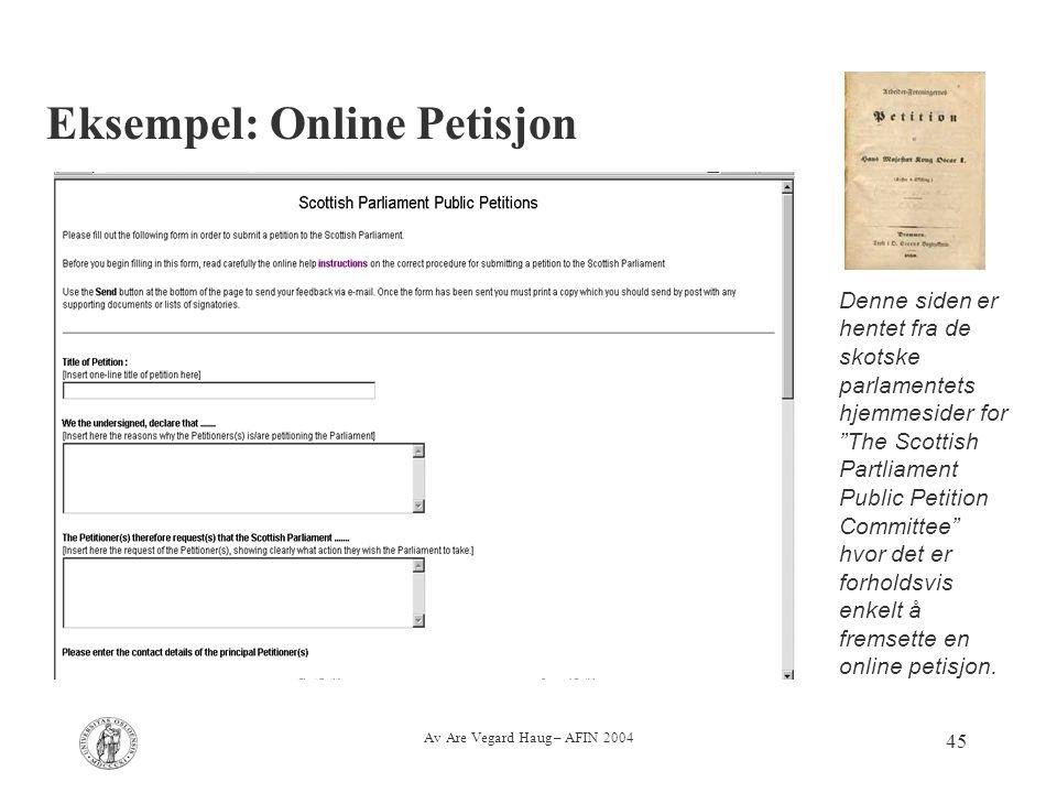 """Av Are Vegard Haug – AFIN 2004 45 Eksempel: Online Petisjon Denne siden er hentet fra de skotske parlamentets hjemmesider for """"The Scottish Partliamen"""