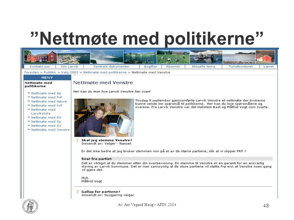 """Av Are Vegard Haug – AFIN 2004 48 """"Nettmøte med politikerne"""""""