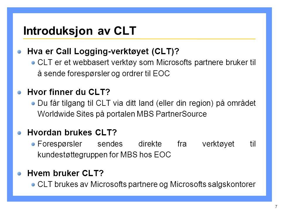 7 Introduksjon av CLT Hva er Call Logging-verktøyet (CLT).