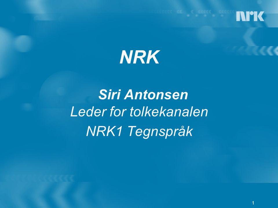 1 NRK Siri Antonsen Leder for tolkekanalen NRK1 Tegnspråk