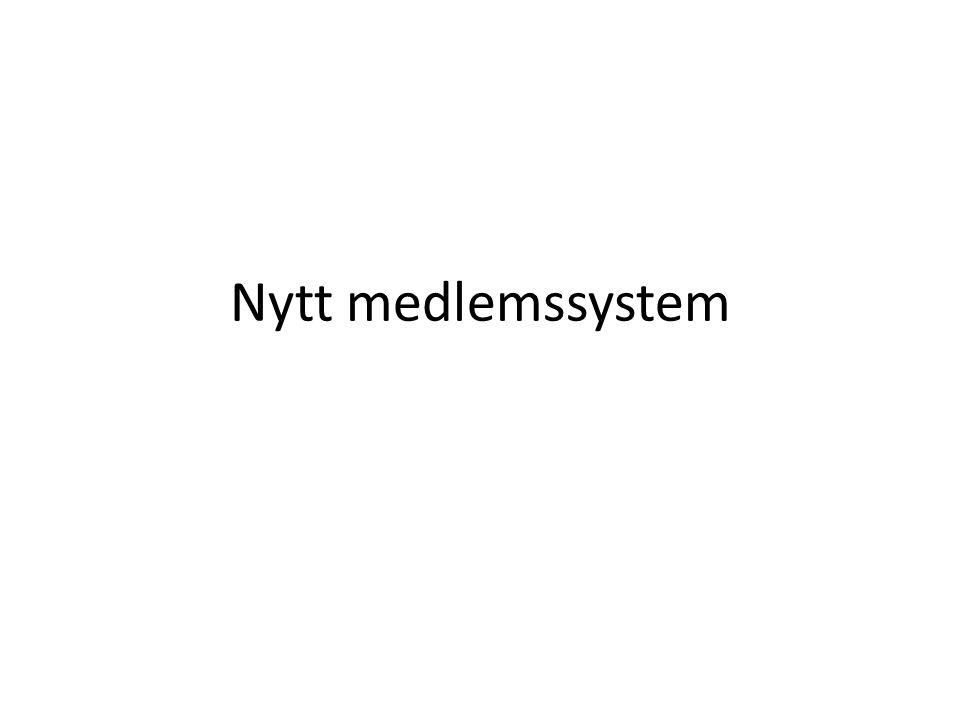 Nytt medlemssystem