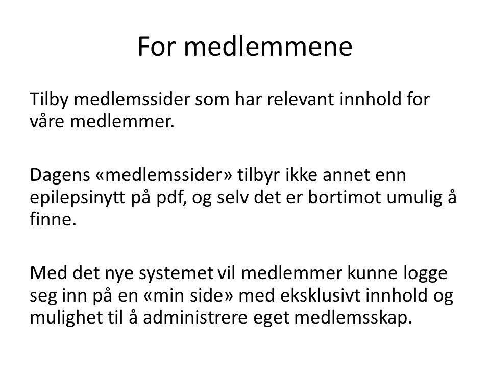 Min side Gir en «frontend» til medlemssystemet, altså en utadrettet side som medlemmene kan forholde seg til.