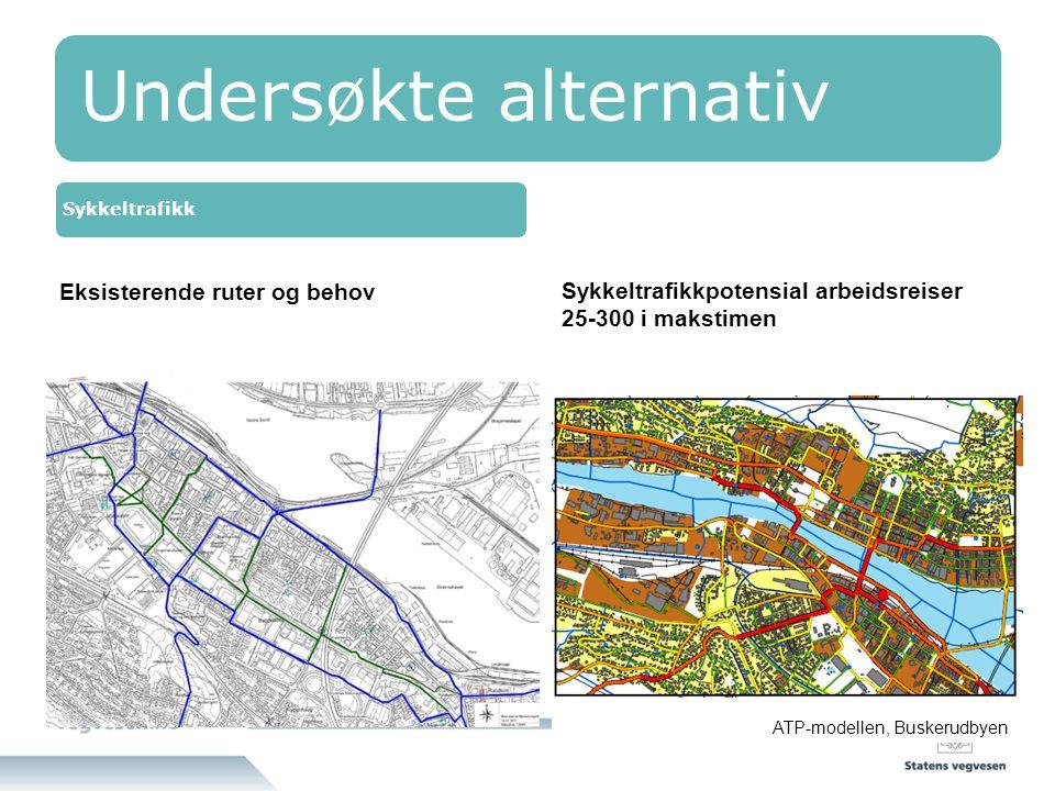 Undersøkte alternativ Sykkeltrafikk ATP-modellen, Buskerudbyen Sykkeltrafikkpotensial arbeidsreiser 25-300 i makstimen Eksisterende ruter og behov