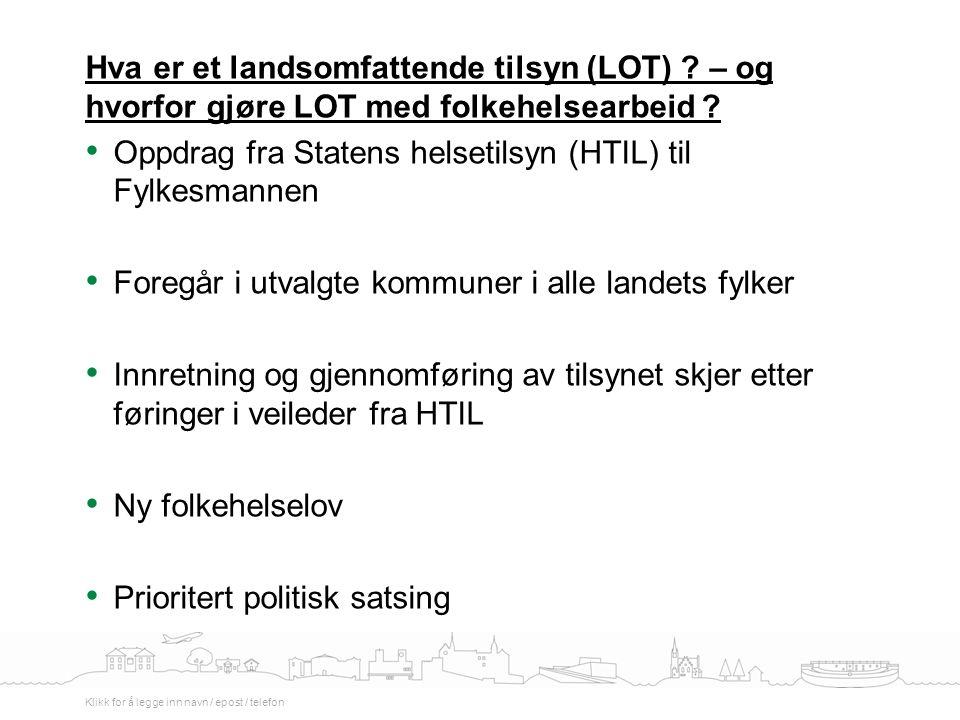 Tilsynssteder i Oslo og Akershus (7) Akershus (4) : Ullensaker (2.9), Vestby (23.9), Bærum (27.10) og Aurskog-Høland (4.11) Oslo (2) : Oslo sentralt (9.12.), Alna bydel (2.12) Jorun Hunderi