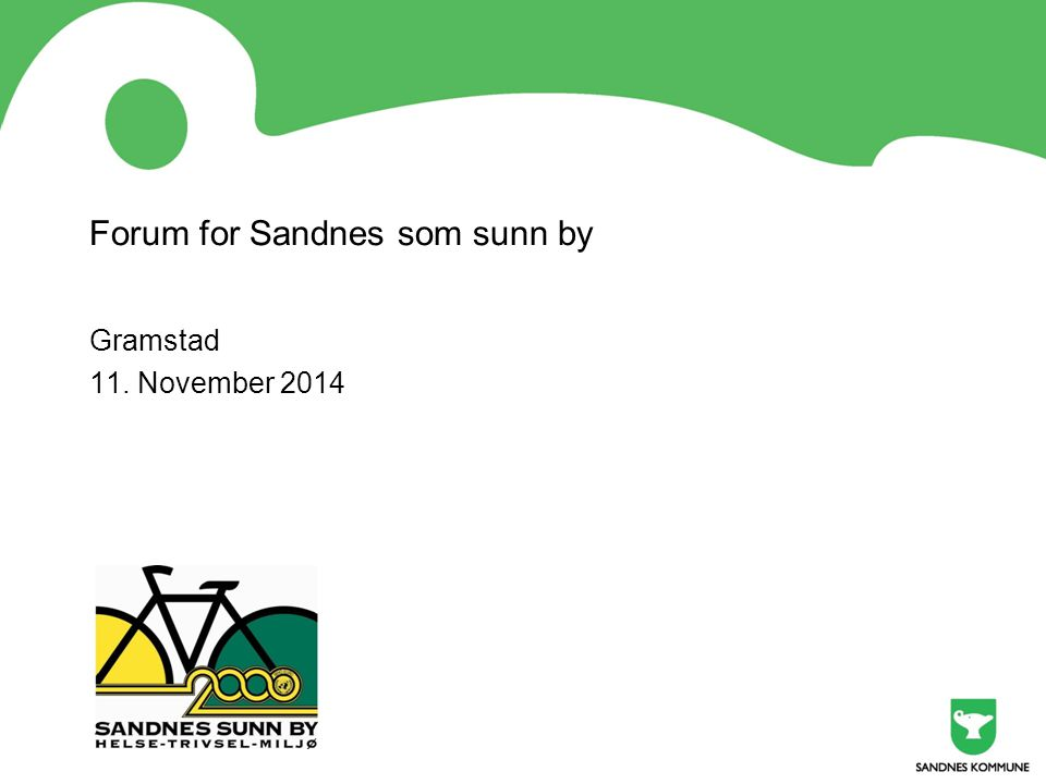 Forum for Sandnes som sunn by Gramstad 11. November 2014