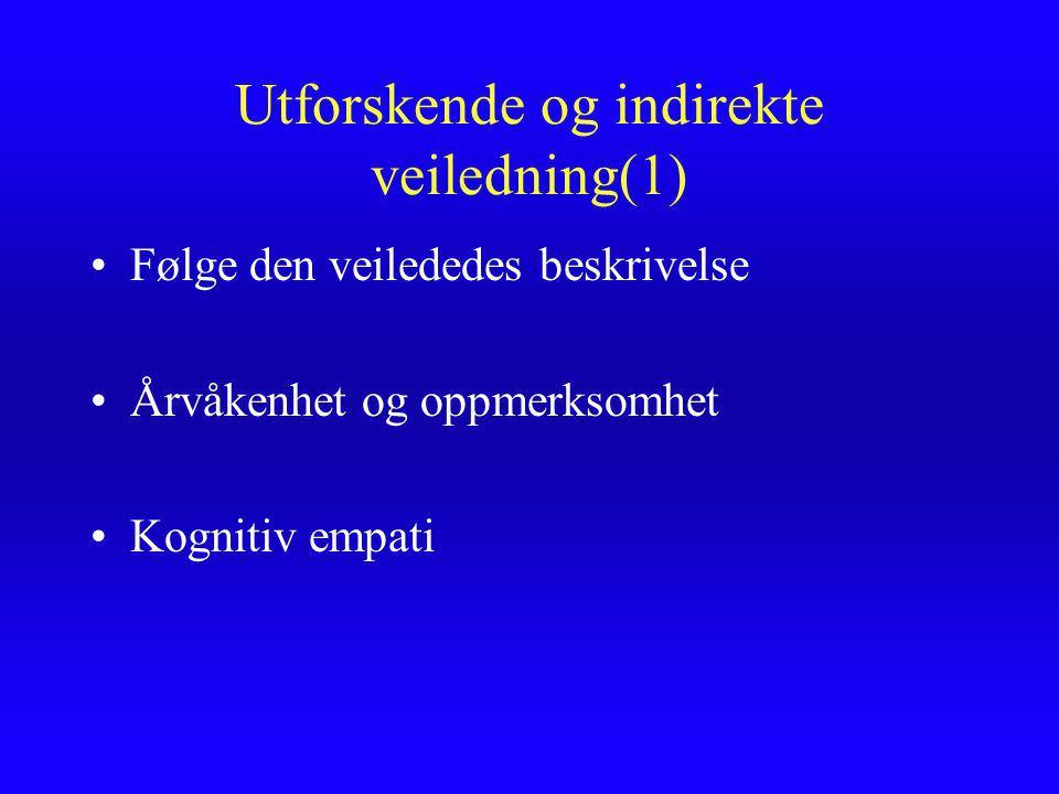 Rolleforståelse og forventninger (5) Veilederen som reformagent? Veilederen som oppdagelsesassistent Noe av ytterste vitkighet?