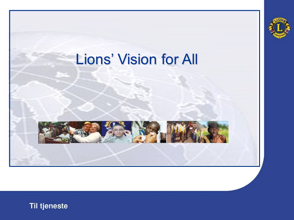 Lions' Vision for All