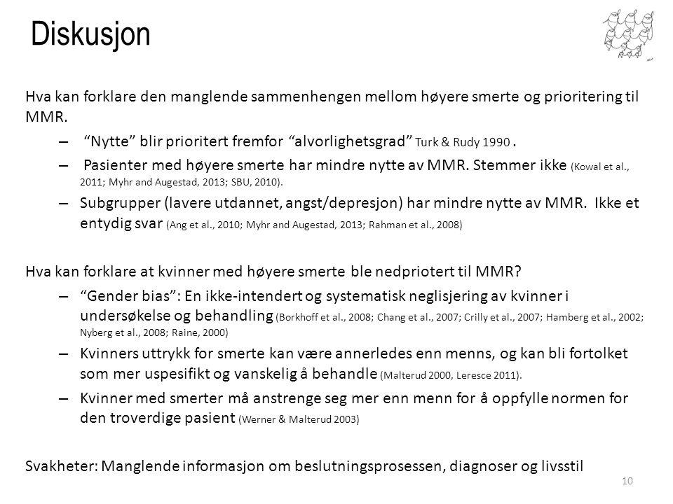 Hva kan forklare den manglende sammenhengen mellom høyere smerte og prioritering til MMR.