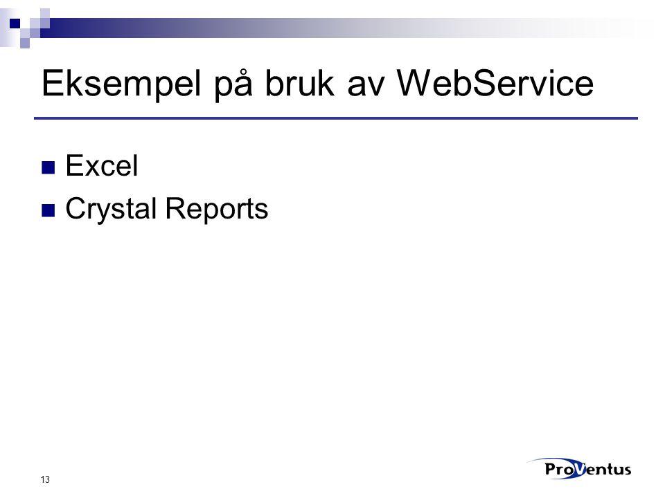 13 Eksempel på bruk av WebService Excel Crystal Reports