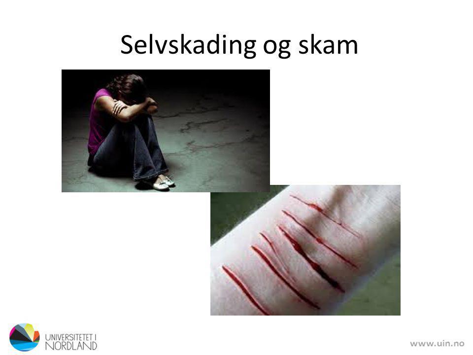 Selvskading og skam
