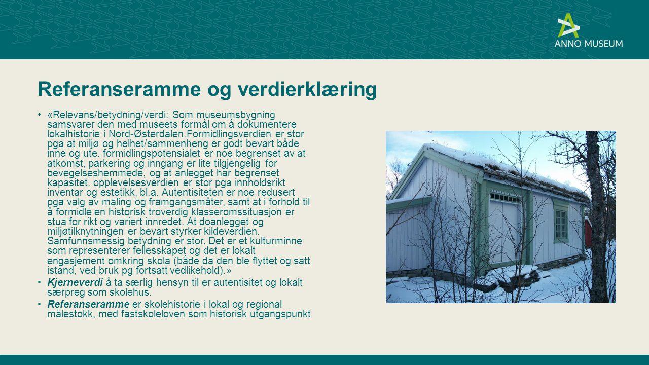 Referanseramme og verdierklæring «Relevans/betydning/verdi: Som museumsbygning samsvarer den med museets formål om å dokumentere lokalhistorie i Nord-