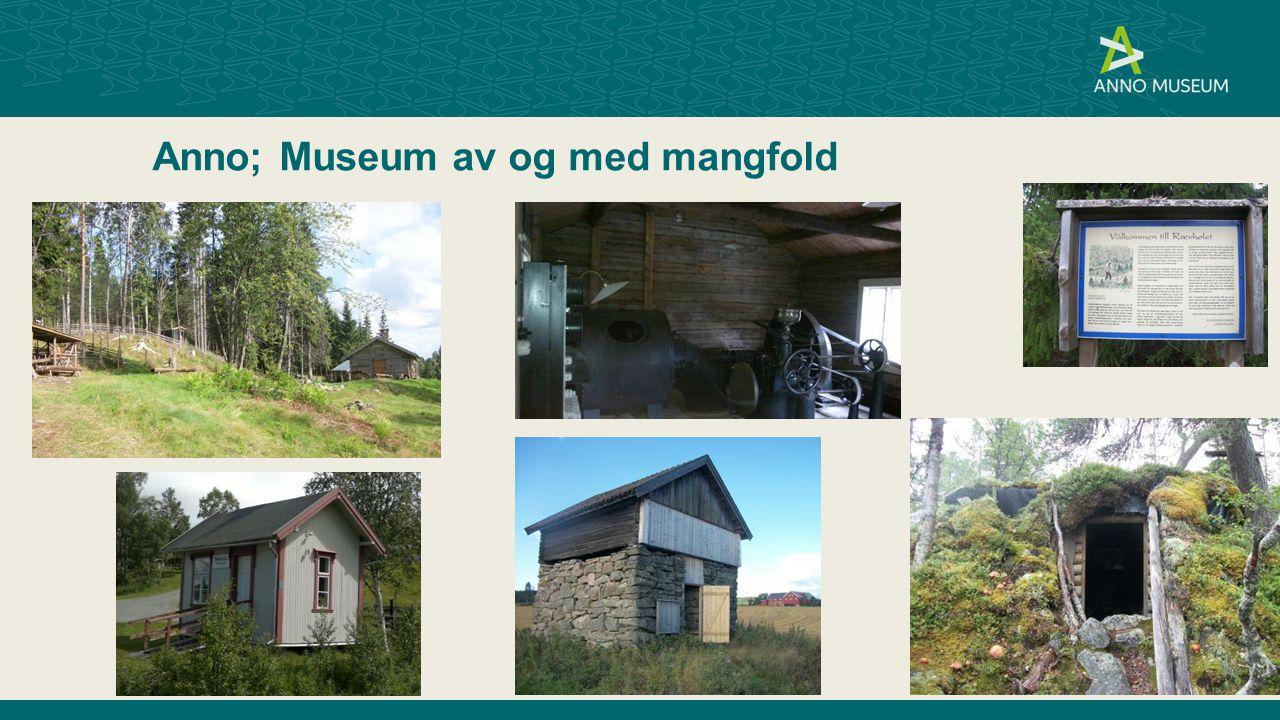 Anno; Museum av og med mangfold