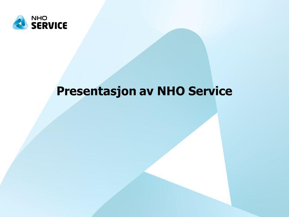 NHO-systemet NHO er Norges største nærings- og arbeidsgiverorganisasjon 17.500 medlemsbedrifter med 581.000 årsverk 3 av 4 bedrifter har færre enn 20 årsverk, 95% av bedriftene har færre enn 100 årsverk 23 landsforeninger, 15 regionkontor og eget Brusselkontor