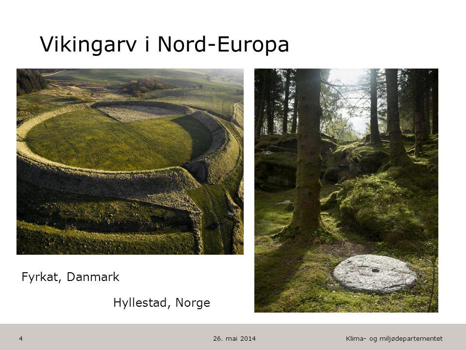 Klima- og miljødepartementet Norsk mal: To innholdsdeler - Sammenlikning HUSK: krediter fotografom det brukes bilde Vikingarv i Nord-Europa 26.