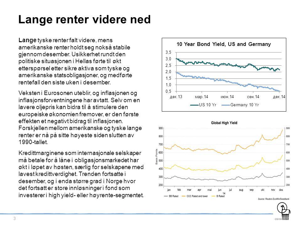 4 Rentekutt fra Norges Bank Statistisk Sentralbyrå (SSB) publiserte i starten av desember anslag for norsk økonomi, der vekstutsiktene er betraktelig redusert.