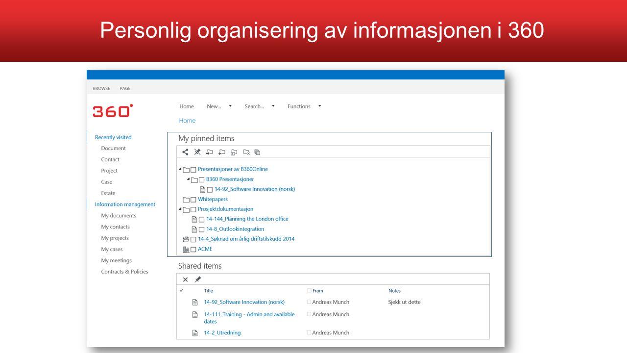 Personlig organisering av informasjonen i 360