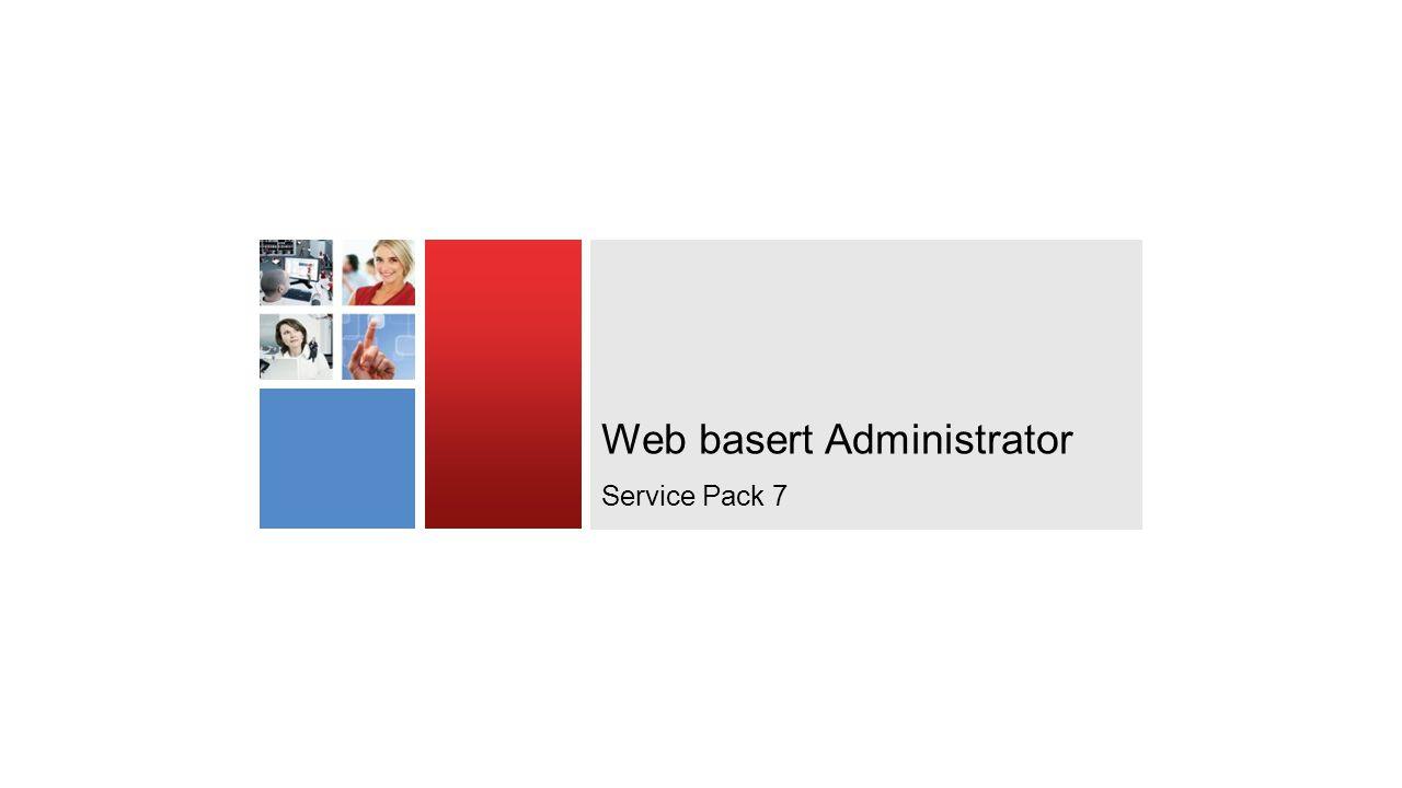 Web basert Administrator Service Pack 7