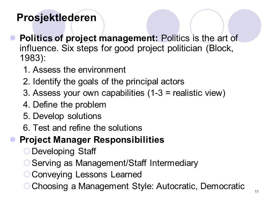 10 Prosjekt Forprosjekt hovedprosjekt Prosjektorganisering Styringsgruppe Referansegruppe Prosjektleder Prosjektgrupper PorsjektMANDAT Prosjektmetoden