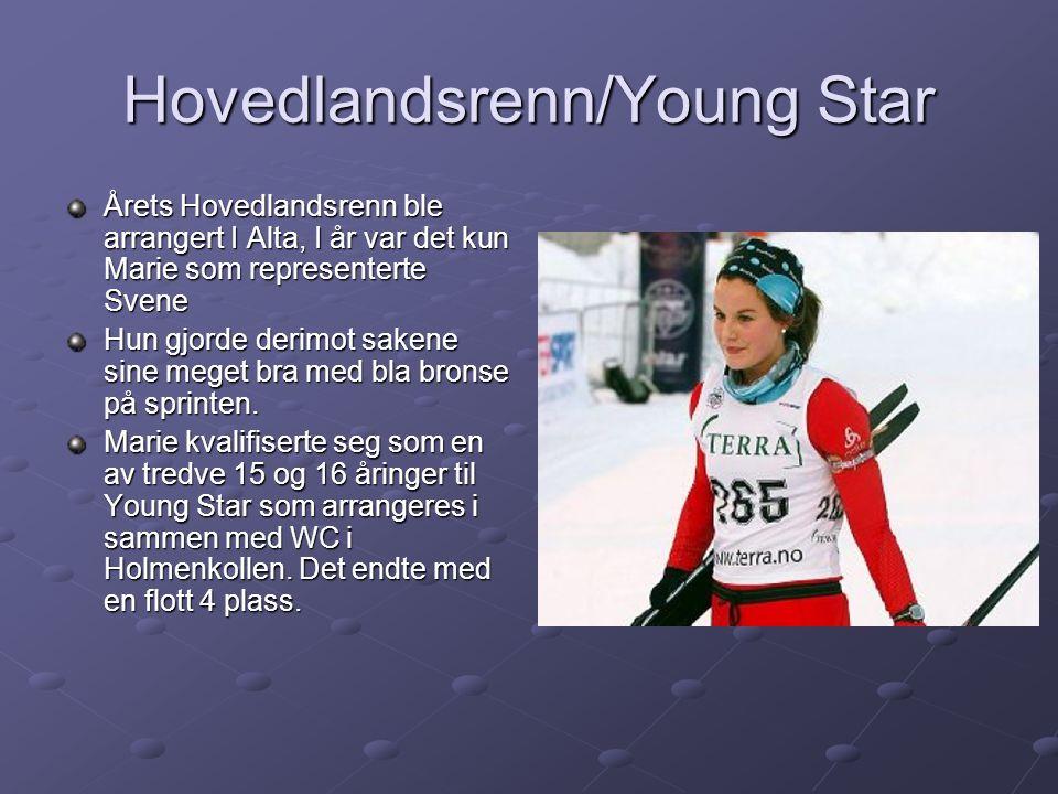 Hovedlandsrenn/Young Star Årets Hovedlandsrenn ble arrangert I Alta, I år var det kun Marie som representerte Svene Hun gjorde derimot sakene sine meget bra med bla bronse på sprinten.