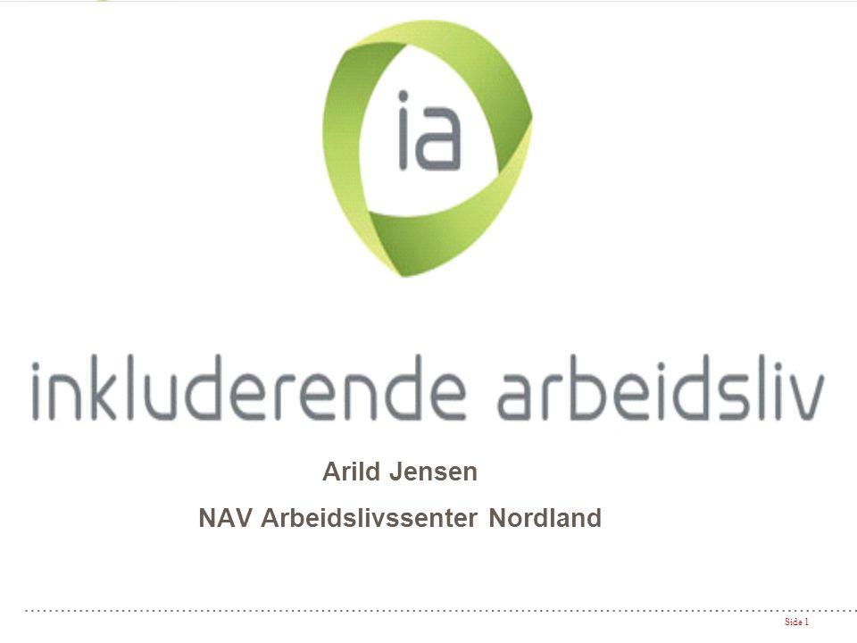 Side 1 Arild Jensen NAV Arbeidslivssenter Nordland