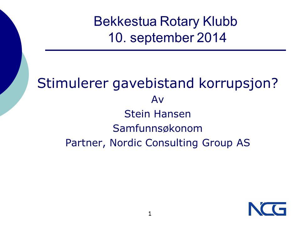 1 Bekkestua Rotary Klubb 10. september 2014 Stimulerer gavebistand korrupsjon.