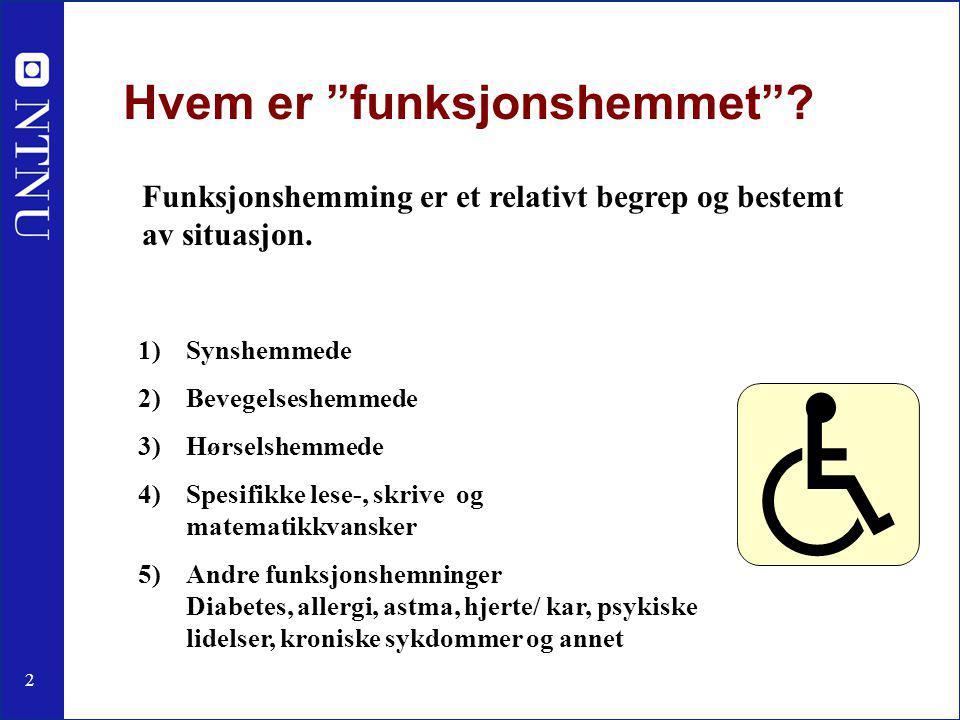 2 Hvem er funksjonshemmet .
