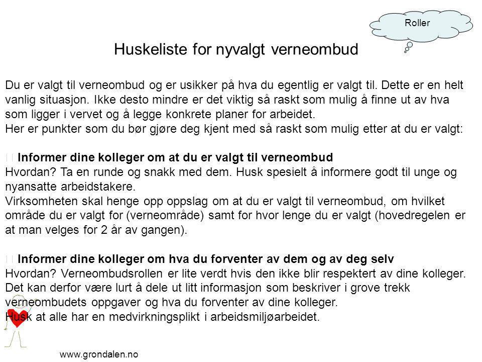 www.grondalen.no Roller  Gjør deg kjent med verneområdet Hvordan.