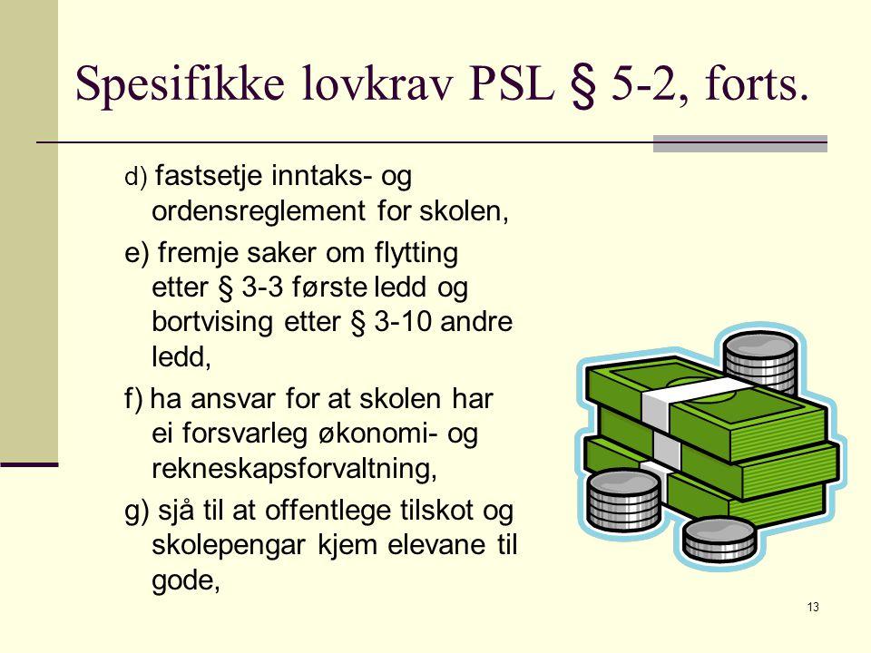 13 Spesifikke lovkrav PSL § 5-2, forts.