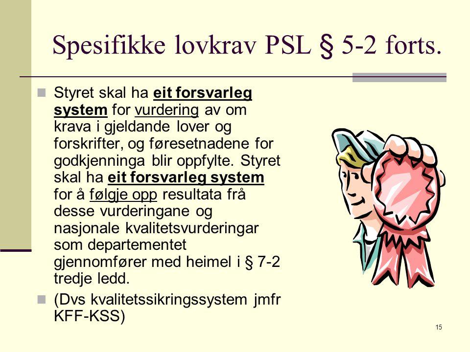 15 Spesifikke lovkrav PSL § 5-2 forts.