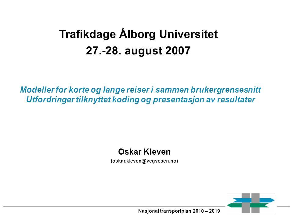 Nasjonal transportplan 2010 – 2019 Regionale modeller Persontransport Region Nord Region Øst Region Vest Region Sør Region Midt