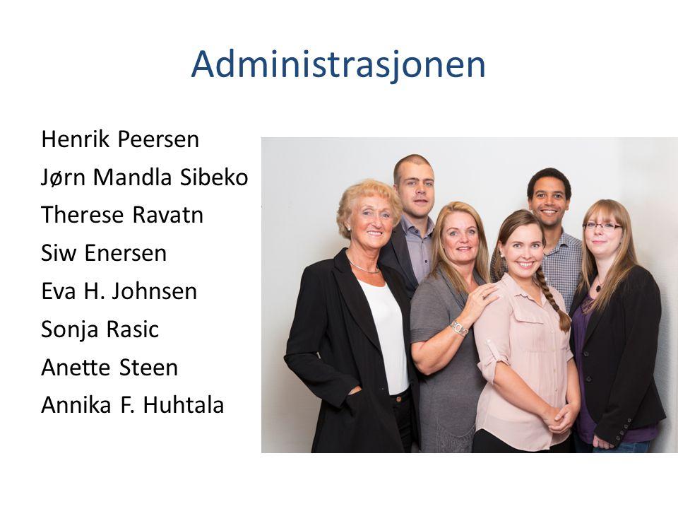 Administrasjonen Henrik Peersen Jørn Mandla Sibeko Therese Ravatn Siw Enersen Eva H. Johnsen Sonja Rasic Anette Steen Annika F. Huhtala
