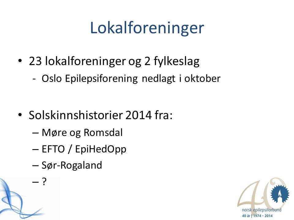 Lokalforeninger 23 lokalforeninger og 2 fylkeslag -Oslo Epilepsiforening nedlagt i oktober Solskinnshistorier 2014 fra: – Møre og Romsdal – EFTO / Epi