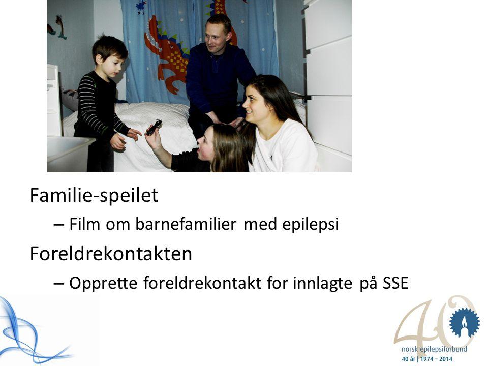 Prosjekter 2014 Familie-speilet – Film om barnefamilier med epilepsi Foreldrekontakten – Opprette foreldrekontakt for innlagte på SSE